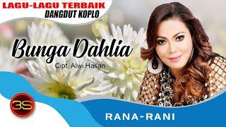 Rana Rani Bunga Dahlia Official Music Video Youtube