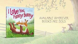 I Love You, Funny Bunny Picture Book
