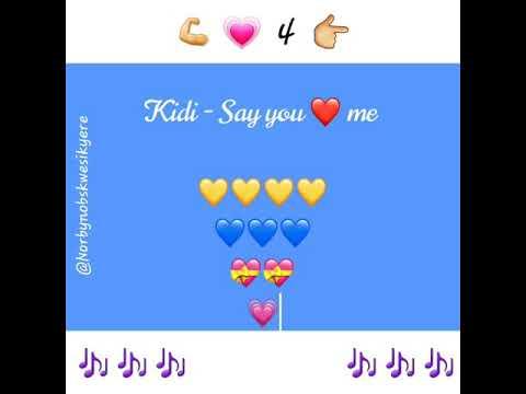 Kidi- Say you love me video (lyrics)