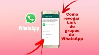 """Como revogar """"Cancelar"""" link de grupo do WhatsApp"""