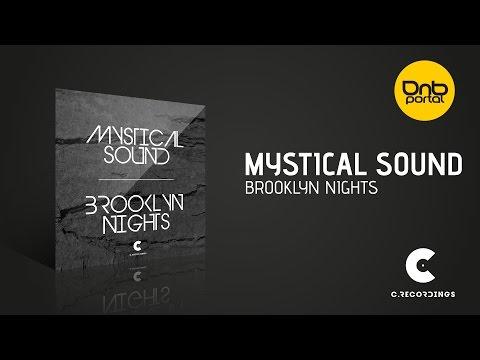 Mystical Sound - Brooklyn Nights [C Recordings]