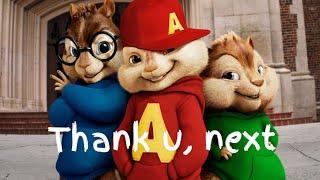 Ariana Grande - Thank u, next   Chipmunk cover