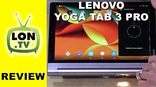 "Lenovo Yoga Tab 3 Pro Review - 10"" tablet with projector and Intel Atom X5 processor"