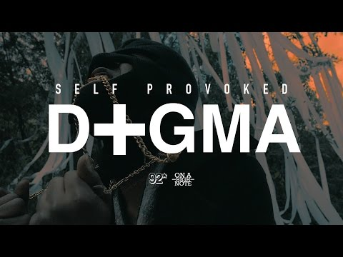 Self Provoked - DOGMA (Music Video) Produced by Ninedy2