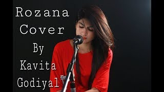 Rozana || female cover version by Kavita Godiyal || Naam shabana || shreya ghoshal || Tillstar