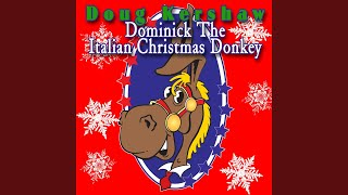 Dominick The Italian Christmas Donkey (Singalong Version)