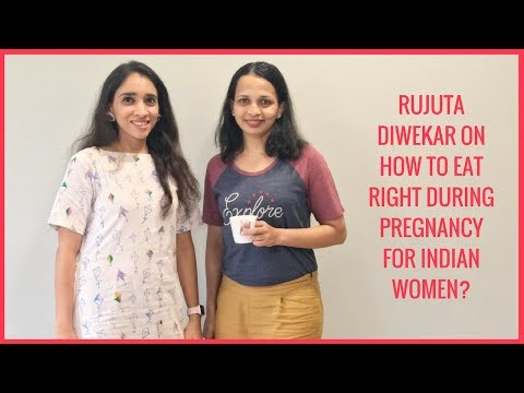 TIPS | Rujuta Diwekar On How To Eat Right During Pregnancy For Indian Women? - (Episode 1)