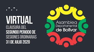 Clausura del Segundo Periodo de Sesiones Ordinarias - 31 Julio 2020