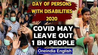Global Day for Persons with Disabilities 2020: Covid impact | Oneindia News