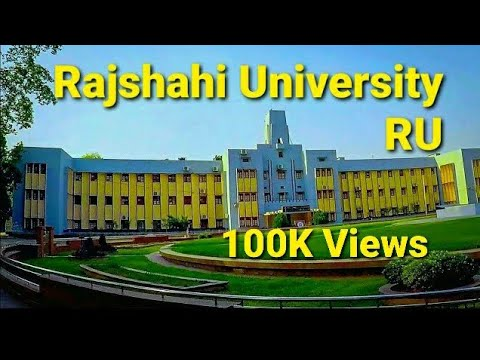 Beautiful Campus of Rajshahi University || dxermanto