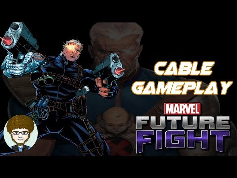 Cable Gameplay [SL, Story 12-8, WBU, TB, WBI & Build] | Marvel Future Fight