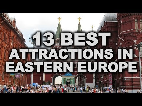 13 Best Attractions in Eastern Europe