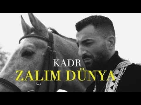 KADR - Zalim Dünya (OFFICIAL VIDEO)