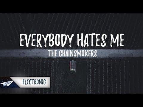 the-chainsmokers---everybody-hates-me-(lyrics-/-lyric-video)
