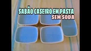 Faça Sabão Caseiro em Pasta sem Soda