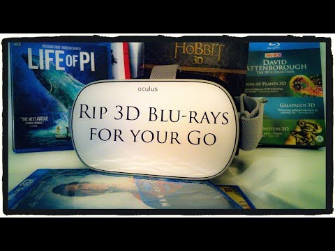 Rip 3D Blu-rays **FOR FREE** And Watch Them On Your Oculus Quest And Oculus Go