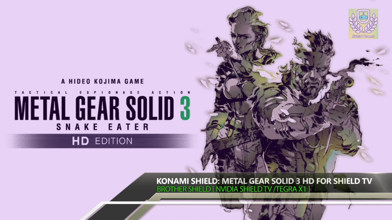KONAMI SHIELD: METAL GEAR SOLID 3 HD for SHIELD TV - iOS/Android - HD |  Tegra X1| Android 7 0 | V1