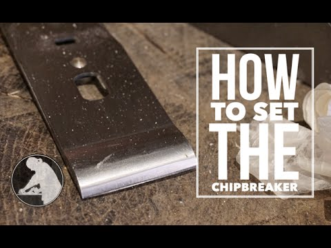 Tuning Hand Planes - Setting The Cap Iron / Chip Breaker