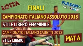 LOTTA CAMPIONATO ITALIANO ASSOLUTO SL FEMM. - CADETTI SL 2018 - FASI FINALI - MAT A