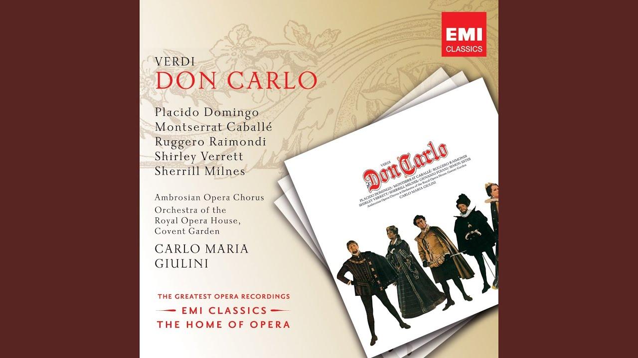 "Don Carlo (1886 Modena Five-Act Version) , Act 1: ""Il ..."