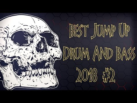 Jump Up Drum & Bass Mix 2018 #2