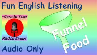 Get free worksheets https://www.englishclip.com/ftp.englishclip.com/radio_fun!/entries/2011/7/17_28._funnel_food.html learn english with these funny easy les...