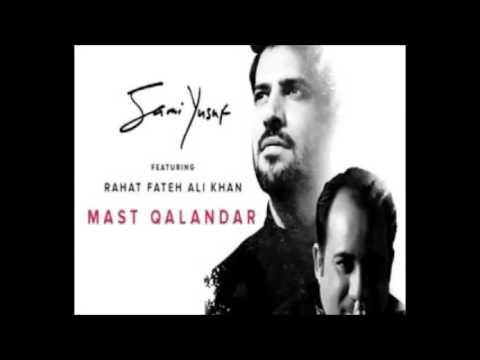 Mast Qalandar By  Sami Yusuf ( Feat Rahat Fate Ali Khan) With Lyrics