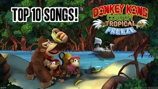 My Top 10 Favorite Songs in Donkey Kong Country: Tropical Freeze