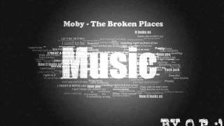 Moby The Broken Places