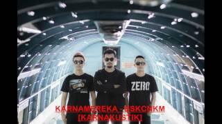 Video KARNAMEREKA - BSKCNKM [KARNAKUSTIK] download MP3, 3GP, MP4, WEBM, AVI, FLV Desember 2017