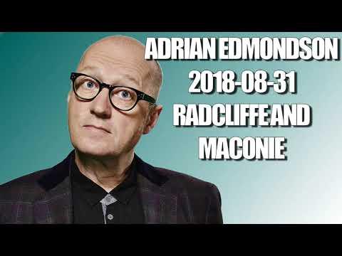 Adrian Edmondson - 2018-08-31 - Radcliffe and Maconie [couchtripper]