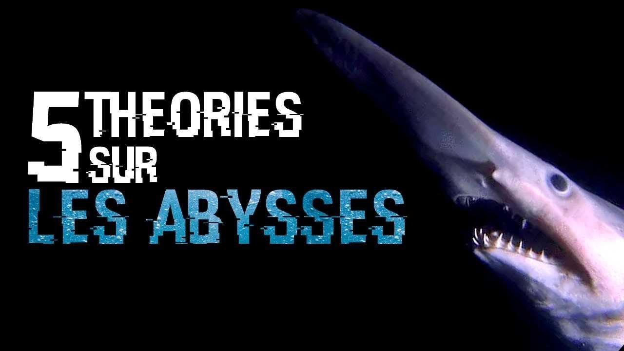 5 THEORIES SUR LES ABYSSES (#58)
