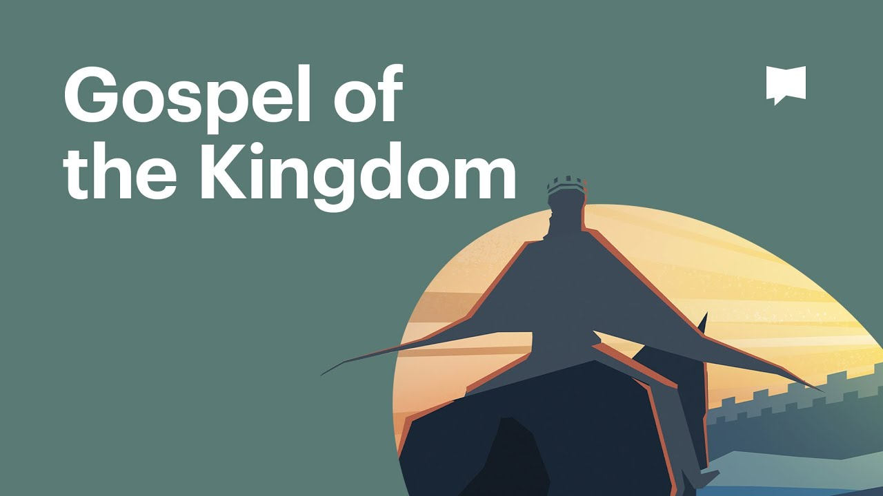 Gospel of The Kingdom