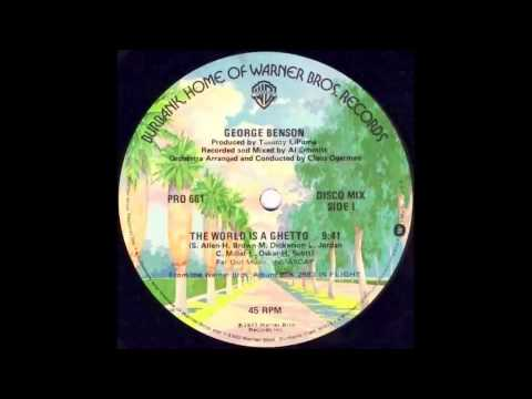George Benson  The World Is A Ghetto 12 Mix!