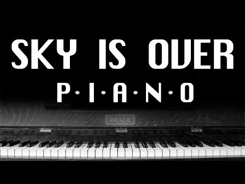 Serj Tankian - Sky Is Over (PIANO COVER)