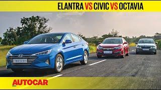 Hyundai Elantra facelift vs Honda Civic vs Skoda Octavia | Comparison Test | Autocar India