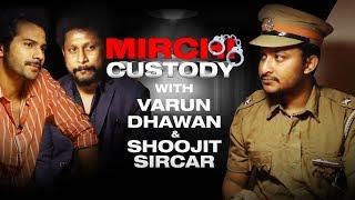 Varun Dhawan & Shoojit Sircar in Police Station | Mirchi Custody | Radio Mirchi