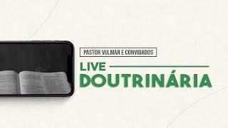 Live Doutrinária: AS BOAS OBRAS