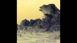Look how far we've come- Imagine Dragons