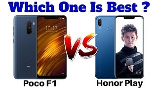 Xiaomi Poco F1 Vs Honor Play | Which One Is Best ?