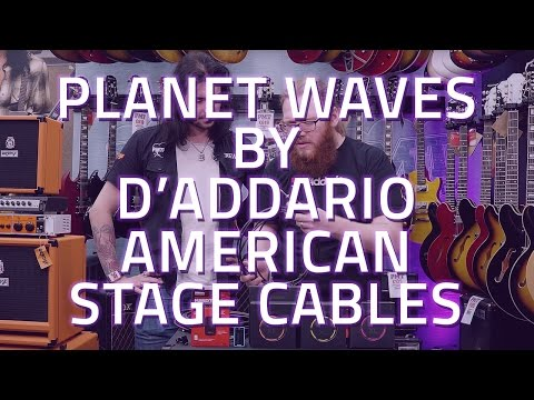 Planet Waves by D'Addario American Stage Cables Demo