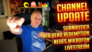 Channel Update | Subnautica | Red Dead Redemption 2 | Neues Mikrofon | Livestream | Vlog thumbnail