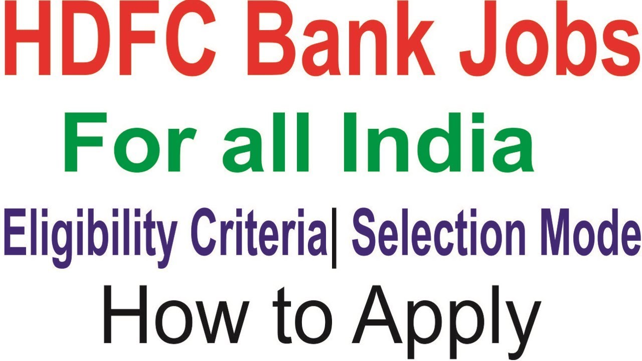 HDFC Bank Recruitment 2018-19 hdfcbank.com Careers Jobs - YouTube