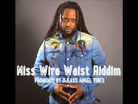 Miss Wire Waist Riddim Mix Feat. Shuga, Duane Stephenson, (Penthouse Records) (Oct. Reifx 2017)