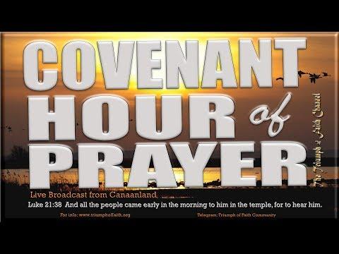 Covenant Hour of Prayer #CHOP, March 19, 2018,  #MyNewDawnEra
