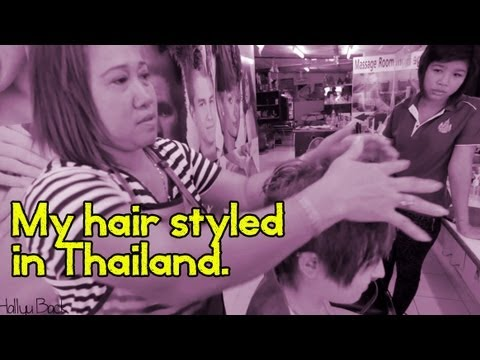 Getting my hair done in Thailand
