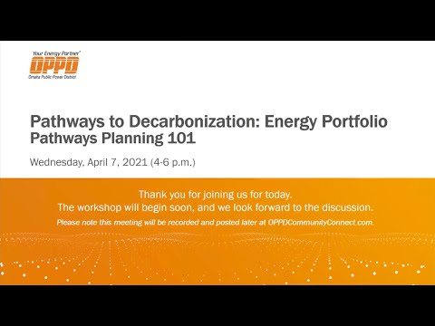 April 7, 2021, Energy Portfolio Workshop 1: Decarbonization Pathways Planning