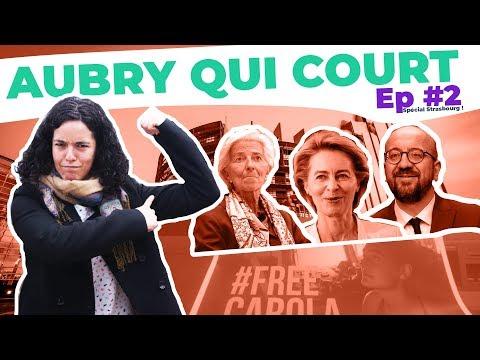 AQC Ep #2 : AU PARLEMENT DE STRASBOURG, MERCATO EUROPÉEN ET ACTIONS INSOUMISES