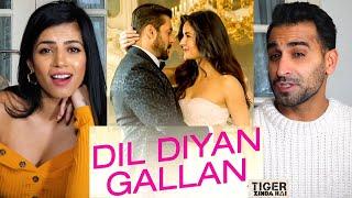 Dil Diyan Gallan   Tiger Zinda Hai   Salman Khan   Katrina Kaif   Music Video REACTION!