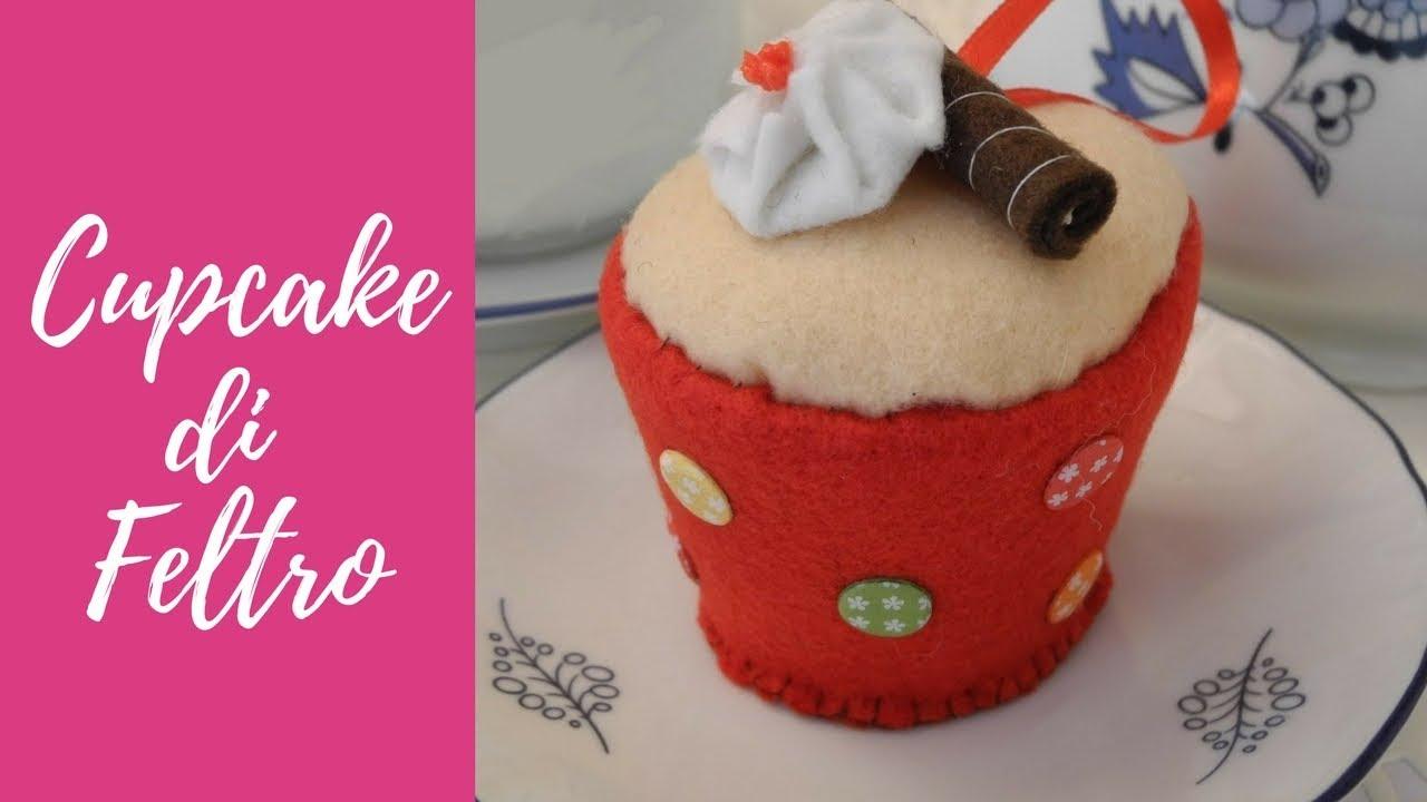 Tutorial: Cupcake in feltro e pannolenci (felt cupcake ...